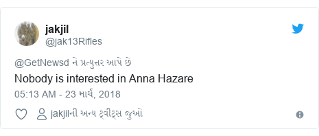 Twitter post by @jak13Rifles: Nobody is interested in Anna Hazare