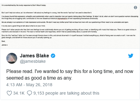 Twitter post by @jamesblake: Please read. I've wanted to say this for a long time, and now seemed as good a time as any.