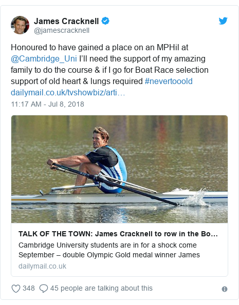 Twitter post by @jamescracknell: Honoured to have gained a place on an MPHil at @Cambridge_Uni I'll need the support of my amazing family to do the course & if I go for Boat Race selection support of old heart & lungs required #nevertooold