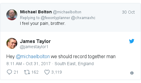 Twitter post by @jamestaylor1: Hey @michaelbolton we should record together man