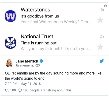 Twitter post by @janemerrick23: GDPR emails are by the day sounding more and more like the world's going to end