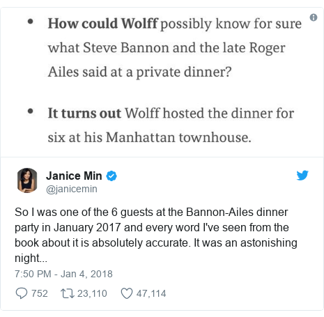 Twitter post by @janicemin: So I was one of the 6 guests at the Bannon-Ailes dinner party in January 2017 and every word I've seen from the book about it is absolutely accurate. It was an astonishing night...