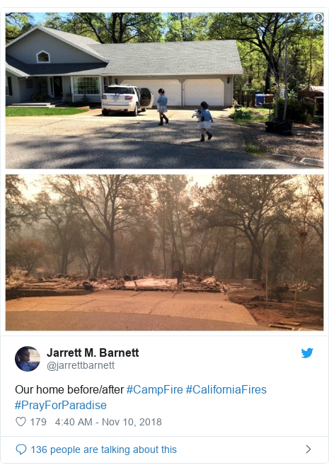 Twitter post by @jarrettbarnett: Our home before/after #CampFire #CaliforniaFires #PrayForParadise