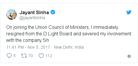 Twitter post by @jayantsinha: On joining the Union Council of Ministers, I immediately resigned from the D.Light Board and severed my involvement with the company 5/n