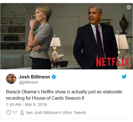 Twitter post by @jbillinson: Barack Obama's Netflix show is actually just an elaborate recasting for House of Cards Season 6