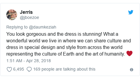 Twitter post by @jboezoe: You look gorgeous and the dress is stunning! What a wonderful world we live in where we can share culture and dress in special design and style from across the world representing the culture of Earth and the art of humanity. ❤️