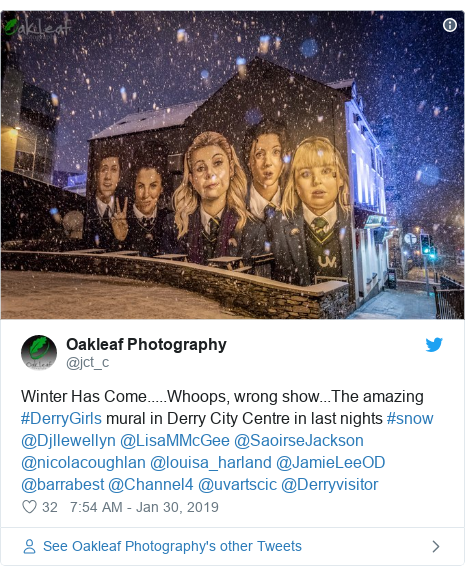 Twitter post by @jct_c: Winter Has Come.....Whoops, wrong show...The amazing #DerryGirls mural in Derry City Centre in last nights #snow @Djllewellyn @LisaMMcGee @SaoirseJackson @nicolacoughlan @louisa_harland @JamieLeeOD @barrabest @Channel4 @uvartscic @Derryvisitor