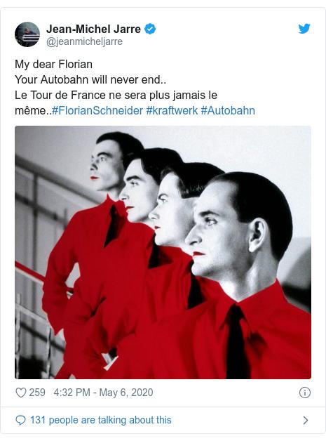 Twitter post by @jeanmicheljarre: My dear Florian Your Autobahn will never end..Le Tour de France ne sera plus jamais le même..#FlorianSchneider #kraftwerk #Autobahn