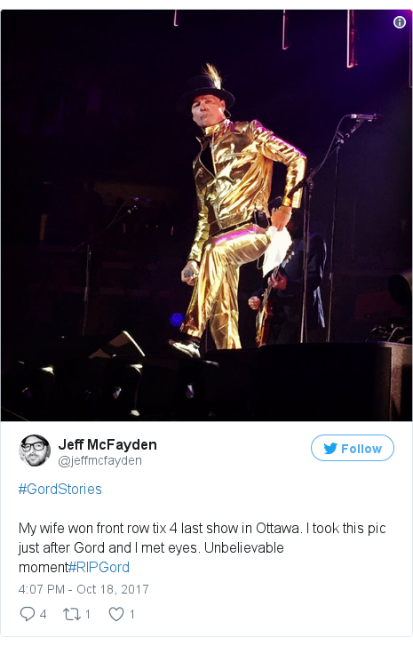 Twitter post by @jeffmcfayden: #GordStoriesMy wife won front row tix 4 last show in Ottawa. I took this pic just after Gord and I met eyes. Unbelievable moment#RIPGord