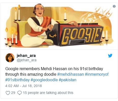 Twitter post by @jehan_ara: Google remembers Mehdi Hassan on his 91st birthday through this amazing doodle #mehdihassan #inmemoryof #91stbirthday #googledoodle #pakistan