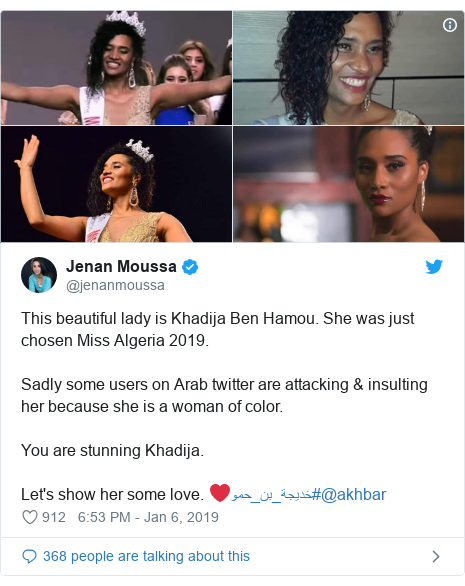Twitter waxaa daabacay @jenanmoussa: This beautiful lady is Khadija Ben Hamou. She was just chosen Miss Algeria 2019.Sadly some users on Arab twitter are attacking & insulting her because she is a woman of color.You are stunning Khadija.Let's show her some love. ❤#خديجة_بن_حمو@akhbar