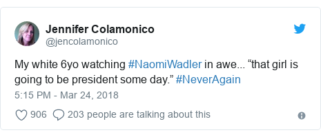 """Twitter post by @jencolamonico: My white 6yo watching #NaomiWadler in awe... """"that girl is going to be president some day."""" #NeverAgain"""