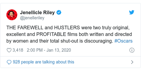 Twitter post by @jenelleriley: THE FAREWELL and HUSTLERS were two truly original, excellent and PROFITABLE films both written and directed by women and their total shut-out is discouraging. #Oscars