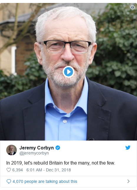 Twitter post by @jeremycorbyn: In 2019, let's rebuild Britain for the many, not the few.
