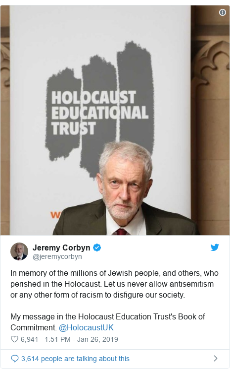 Twitter post by @jeremycorbyn: In memory of the millions of Jewish people, and others, who perished in the Holocaust. Let us never allow antisemitism or any other form of racism to disfigure our society. My message in the Holocaust Education Trust's Book of Commitment. @HolocaustUK