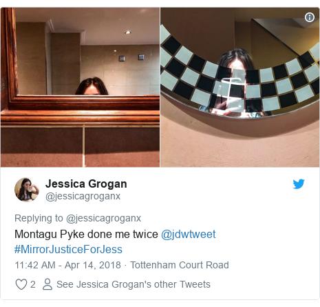 Twitter post by @jessicagroganx: Montagu Pyke done me twice @jdwtweet #MirrorJusticeForJess