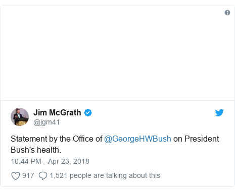 Twitter post by @jgm41: Statement by the Office of @GeorgeHWBush on President Bush's health.