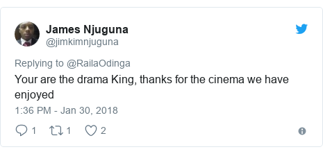 Twitter post by @jimkimnjuguna: Your are the drama King, thanks for the cinema we have enjoyed
