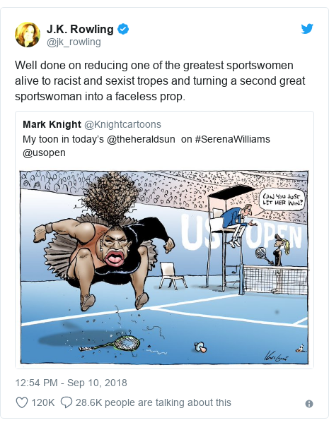 Twitter post by @jk_rowling: Well done on reducing one of the greatest sportswomen alive to racist and sexist tropes and turning a second great sportswoman into a faceless prop.
