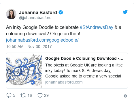 Twitter post by @johannabasford: An Inky Google Doodle to celebrate #StAndrewsDay & a colouring download? Oh go on then!