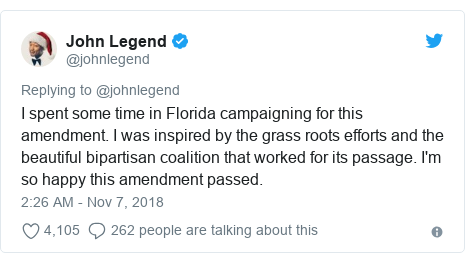 Twitter post by @johnlegend: I spent some time in Florida campaigning for this amendment. I was inspired by the grass roots efforts and the beautiful bipartisan coalition that worked for its passage. I'm so happy this amendment passed.