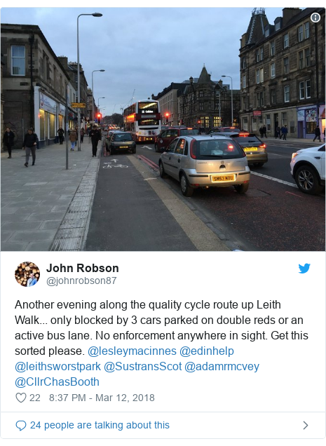 Twitter post by @johnrobson87: Another evening along the quality cycle route up Leith Walk... only blocked by 3 cars parked on double reds or an active bus lane. No enforcement anywhere in sight. Get this sorted please. @lesleymacinnes @edinhelp @leithsworstpark @SustransScot @adamrmcvey @CllrChasBooth