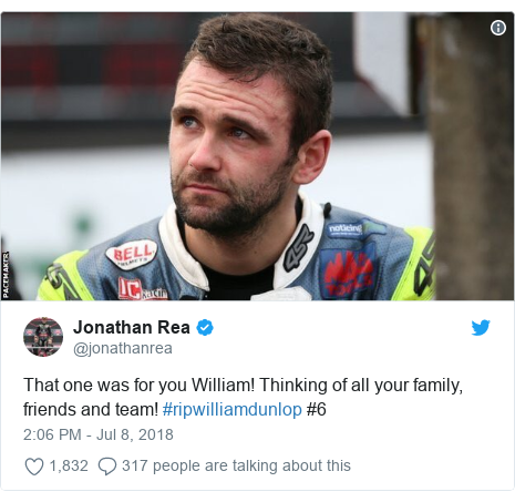 Twitter post by @jonathanrea: That one was for you William! Thinking of all your family, friends and team! #ripwilliamdunlop #6