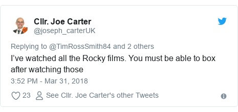 Twitter post by @joseph_carterUK: I've watched all the Rocky films. You must be able to box after watching those