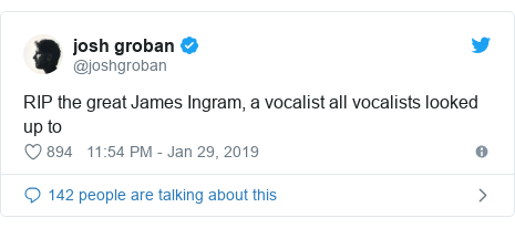Twitter post by @joshgroban: RIP the great James Ingram, a vocalist all vocalists looked up to