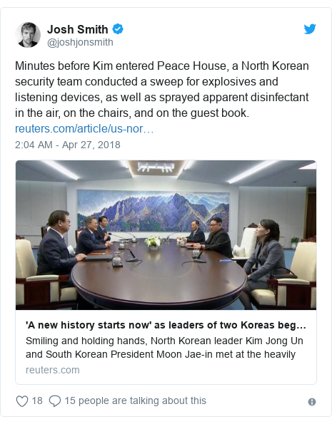 Twitter post by @joshjonsmith: Minutes before Kim entered Peace House, a North Korean security team conducted a sweep for explosives and listening devices, as well as sprayed apparent disinfectant in the air, on the chairs, and on the guest book.