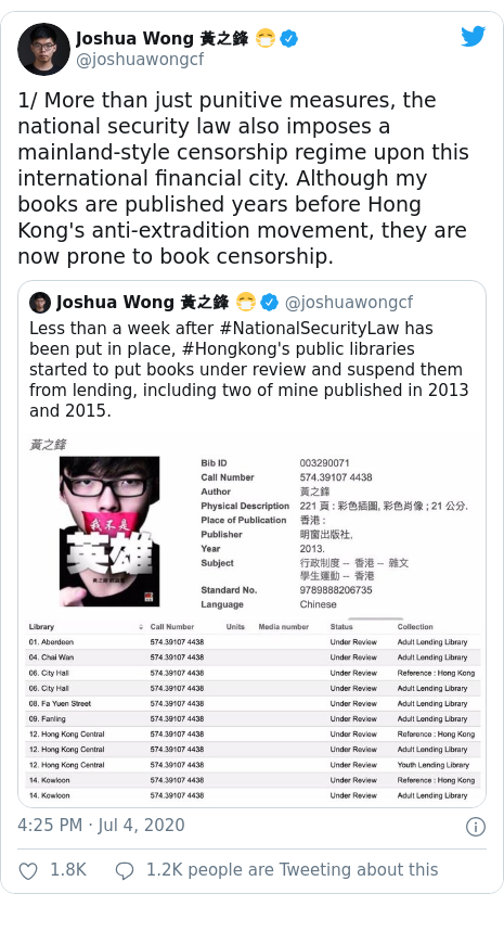 Twitter post by @joshuawongcf: 1/ More than just punitive measures, the national security law also imposes a mainland-style censorship regime upon this international financial city. Although my books are published years before Hong Kong's anti-extradition movement, they are now prone to book censorship.