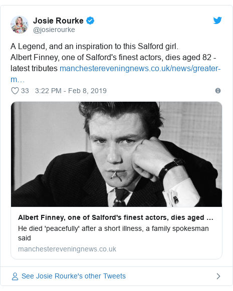 Twitter post by @josierourke: A Legend, and an inspiration to this Salford girl. Albert Finney, one of Salford's finest actors, dies aged 82 - latest tributes