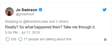 Twitter post by @joswinson: Really? So what happened then? Take me through it.