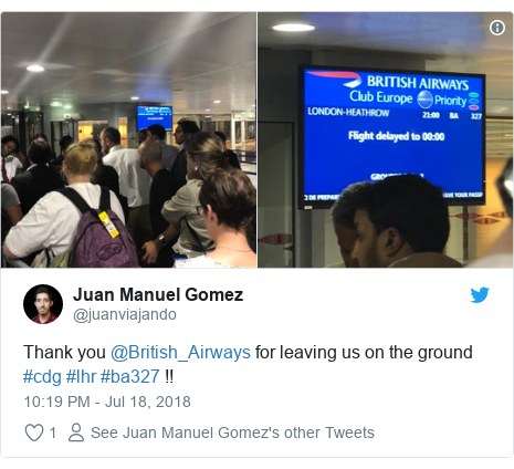 Twitter post by @juanviajando: Thank you @British_Airways for leaving us on the ground #cdg #lhr #ba327 !!