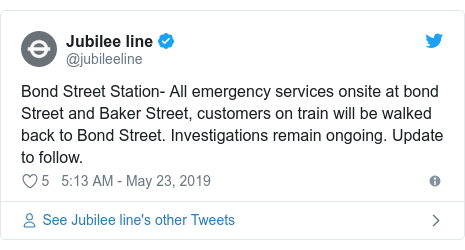 Twitter post by @jubileeline: Bond Street Station- All emergency services onsite at bond Street and Baker Street, customers on train will be walked back to Bond Street. Investigations remain ongoing. Update to follow.