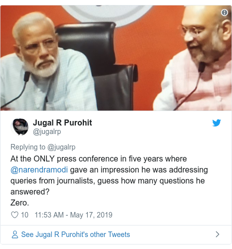 Twitter post by @jugalrp: At the ONLY press conference in five years where @narendramodi gave an impression he was addressing queries from journalists, guess how many questions he answered? Zero.