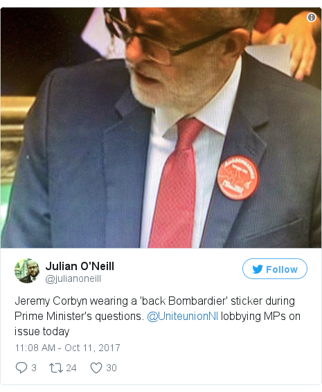 Twitter post by @julianoneill: Jeremy Corbyn wearing a 'back Bombardier' sticker during Prime Minister's questions. @UniteunionNI lobbying MPs on issue today pic.twitter.com/r9jOJdXw4x