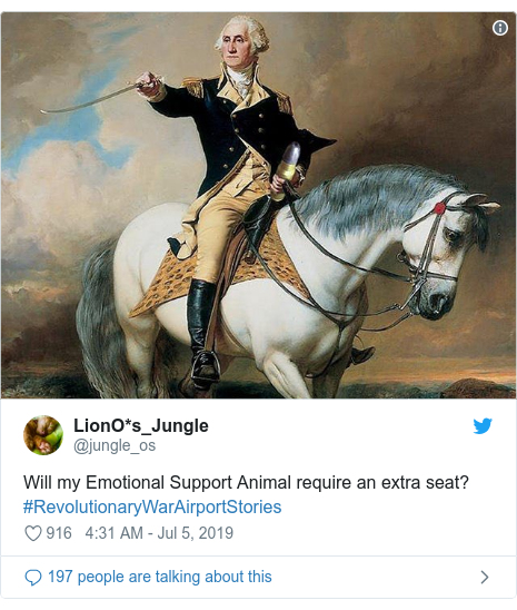 Twitter post by @jungle_os: Will my Emotional Support Animal require an extra seat?  #RevolutionaryWarAirportStories
