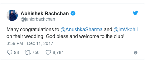 Twitter post by @juniorbachchan: Many congratulations to @AnushkaSharma and @imVkohli on their wedding. God bless and welcome to the club!
