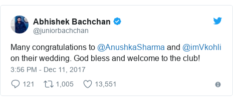 Twitter waxaa daabacay @juniorbachchan: Many congratulations to @AnushkaSharma and @imVkohli on their wedding. God bless and welcome to the club!