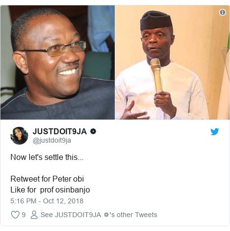 Twitter post by @justdoit9ja: Now let's settle this...Retweet for Peter obiLike for  prof osinbanjo