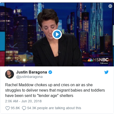 """Twitter post by @justinbaragona: Rachel Maddow chokes up and cries on air as she struggles to deliver news that migrant babies and toddlers have been sent to """"tender age"""" shelters"""