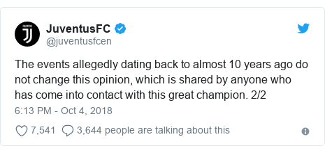 Twitter post by @juventusfcen: The events allegedly dating back to almost 10 years ago do not change this opinion, which is shared by anyone who has come into contact with this great champion. 2/2