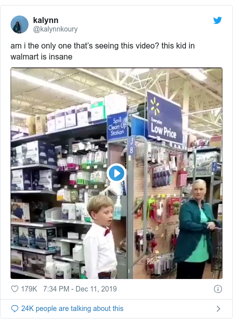 Twitter post by @kalynnkoury: am i the only one that's seeing this video? this kid in walmart is insane