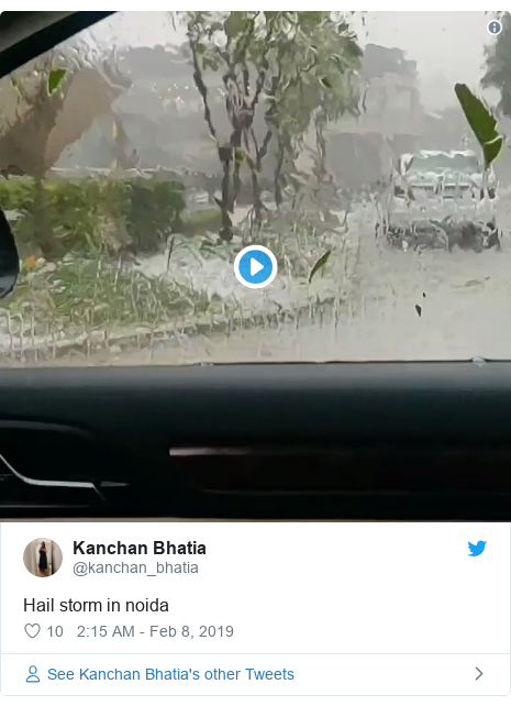 Twitter post by @kanchan_bhatia: Hail storm in noida