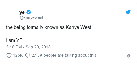 Twitter post by @kanyewest: the being formally known as Kanye West   I am YE