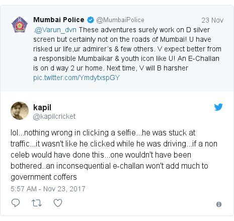 Twitter post by @kapilcricket: lol...nothing wrong in clicking a selfie...he was stuck at traffic...it wasn't like he clicked while he was driving...if a non celeb would have done this...one wouldn't have been bothered..an inconsequential e-challan won't add much to government coffers