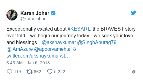 Twitter post by @karanjohar: Exceptionally excited about #KESARI...the BRAVEST story ever told....we begin our journey today... we seek your love and blessings....@akshaykumar @SinghAnurag79 @iAmAzure @apoorvamehta18