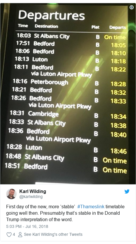 Twitter post by @karlwilding: First day of the new, more 'stable'  #Thameslink timetable going well then. Presumably that's stable in the Donald Trump interpretation of the word.