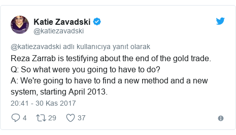 @katiezavadski tarafından yapılan Twitter paylaşımı: Reza Zarrab is testifying about the end of the gold trade.Q  So what were you going to have to do?A  We're going to have to find a new method and a new system, starting April 2013.